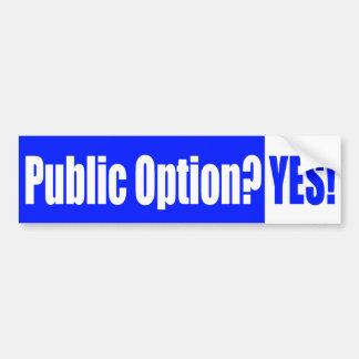 Public Option? Yes! Bumper Sticker