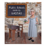 Public Schools made by Unions Poster