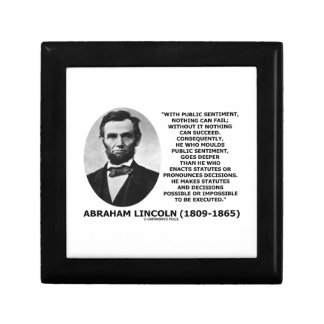 Public Sentiment Nothing Can Fail Lincoln Quote Jewelry Box