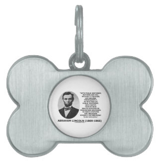 Public Sentiment Nothing Can Fail Lincoln Quote Pet ID Tag