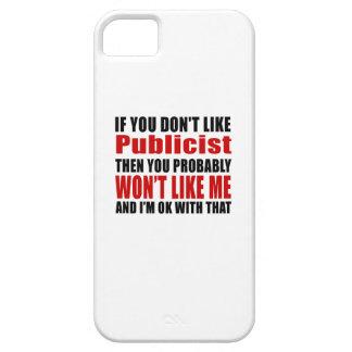 Publicist Don't Like Designs iPhone SE/5/5s Case