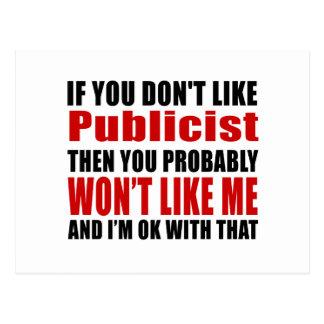 Publicist Don't Like Designs Postcard