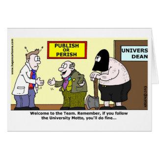 Publish or Perish Greeting Card