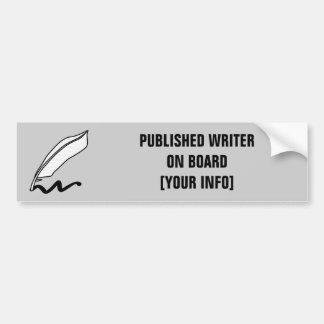 Published Writer On Board! Bumper Sticker