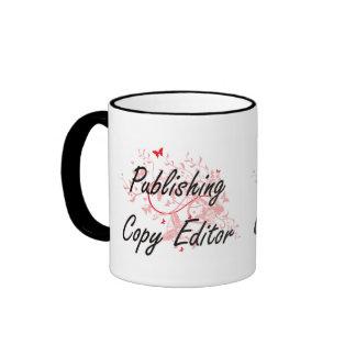 Publishing Copy Editor Artistic Job Design with Bu Ringer Mug