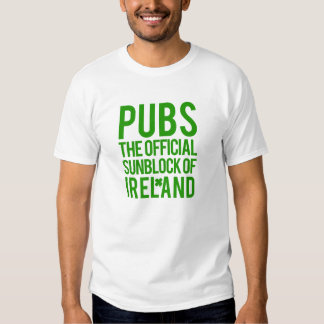 Pubs The Official sunblock of Ireland Shirt