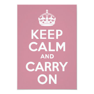 Puce Keep Calm and Carry On 3.5x5 Paper Invitation Card