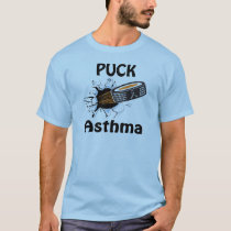 Puck The Causes Asthma Shirt