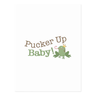 Pucker Up Baby! Postcard