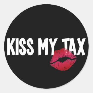 Pucker Up! Kiss My Tax! Classic Round Sticker