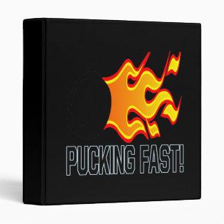 Pucking Fast Binders