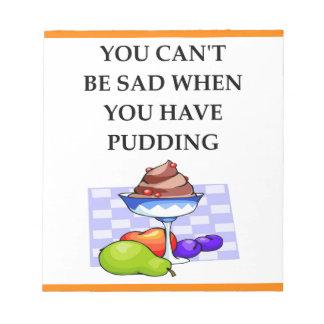 PUDDING NOTEPAD