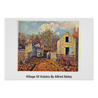 Pueblo de Voisins de Alfred Sisley Posters