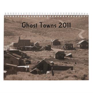 Pueblos fantasmas 2011 calendario de pared