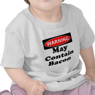 Puede contener el tocino camisetas