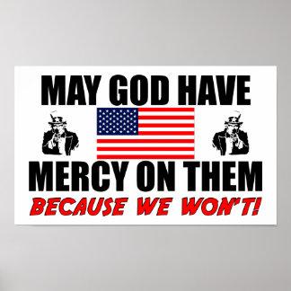 Puede dios tener misericordia en ellos póster