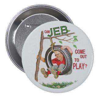 ¿Puede Jeb salir jugar? Pin Redondo De 3 Pulgadas