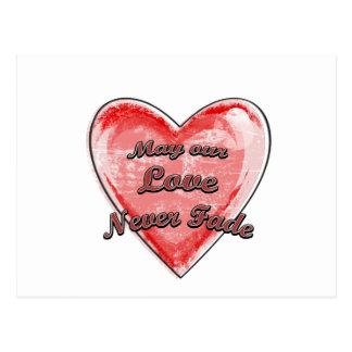 Puede nuestro amor nunca descolorarse postales