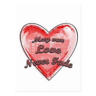 Puede nuestro amor nunca descolorarse tarjeta postal