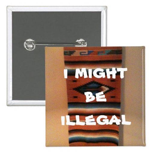 puede ser que sea ilegal pin cuadrada 5 cm