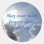 Puede su fe brillar para siempre brillantemente pegatina redonda
