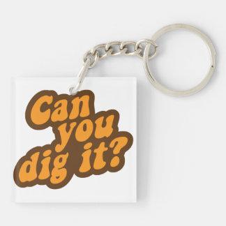 ¿Puede usted cavarlo? Llavero Cuadrado Acrílico A Doble Cara