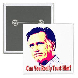 ¿Puede usted confiar en a Mitt Romney Pin