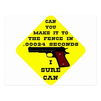 ¿Puede usted hacerlo a la cerca en .00024 segundo? Postal