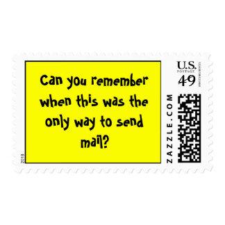 Puede usted recordar cuando ésta era la única sellos