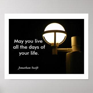 Puede usted vida - cita de Jonathan Swift Posters