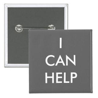 Puedo ayudar a los acontecimientos voluntarios de  pin cuadrada 5 cm
