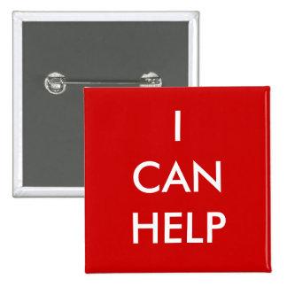 Puedo ayudar al rojo voluntario del acontecimiento pin cuadrada 5 cm