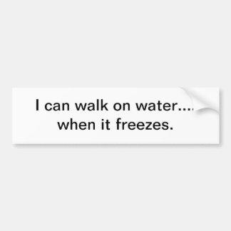 Puedo caminar en el agua - pegatina para el parach etiqueta de parachoque