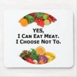 Puedo comer SÍ la carne que elijo no - al vegetari Alfombrilla De Ratón