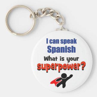 Puedo hablar español. ¿Cuál es su superpotencia? Llavero Redondo Tipo Pin