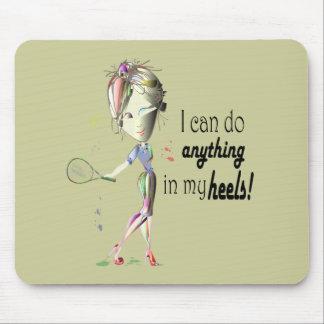 ¡Puedo hacer cualquier cosa en mis talones! arte Tapete De Ratones