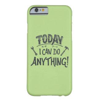 Puedo hacer hoy cualquier cosa funda barely there iPhone 6