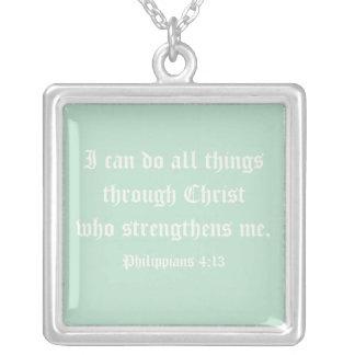 Puedo hacer todas las cosas a través de Cristo. Colgante Cuadrado
