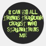 Puedo hacer TODAS LAS cosas a través de Cristo que Etiqueta Redonda