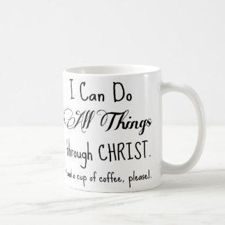 Puedo hacer todas las cosas a través de Cristo y d Tazas