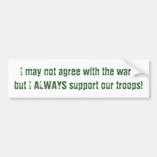 Puedo no estar de acuerdo con guerra-pero suppo de pegatina para auto