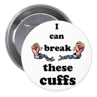 Puedo romper estos puños pin redondo de 3 pulgadas