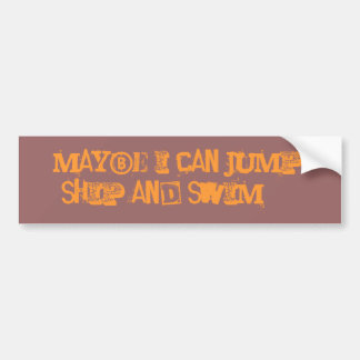 Puedo saltar quizá la nave y la nadada… etiqueta de parachoque
