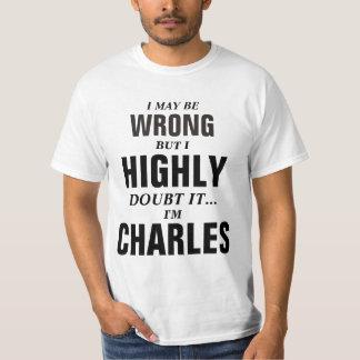 Puedo ser incorrecto pero dudo que yo sea Charles Playeras