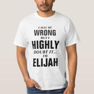 Puedo ser incorrecto pero dudo que yo sea Elijiah Polera