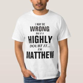 Puedo ser incorrecto pero dudo que yo sea Matthew Remera
