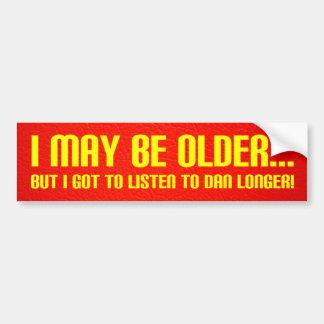 Puedo ser más viejo… pegatina para auto