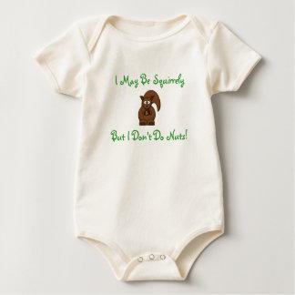 ¡Puedo ser Squirrely, pero no hago nueces! Body Para Bebé