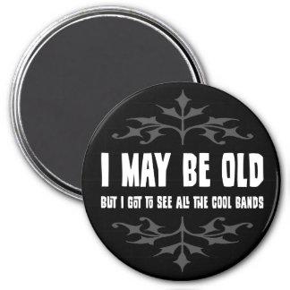 Puedo ser viejo pero… Imán