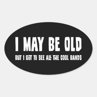 Puedo ser viejo pero… Pegatinas Pegatina Ovalada